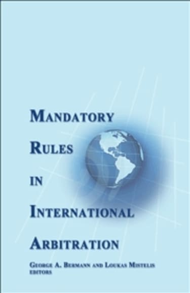 BOOK REVIEW: Mandatory Rules in International Arbitration