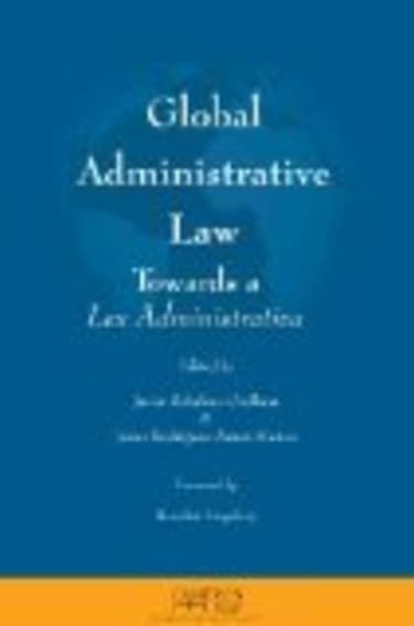 BOOK REVIEW: Global Administrative Law: Towards a Lex Administrativa