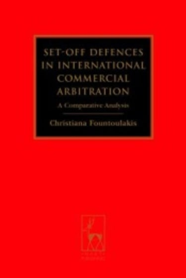 BOOK REVIEW: Set-off Defences in International Commercial Arbitration: A Comparative Analysis