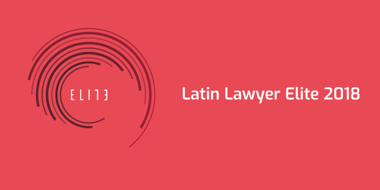 Latin Lawyer Elite Survey 2018