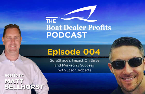 Boat Dealer Sales & Marketing Tips with SureShade