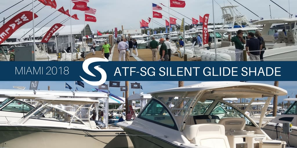 First Boats with SureShade ATF-SG Silent Glide Shade Debut at Miami