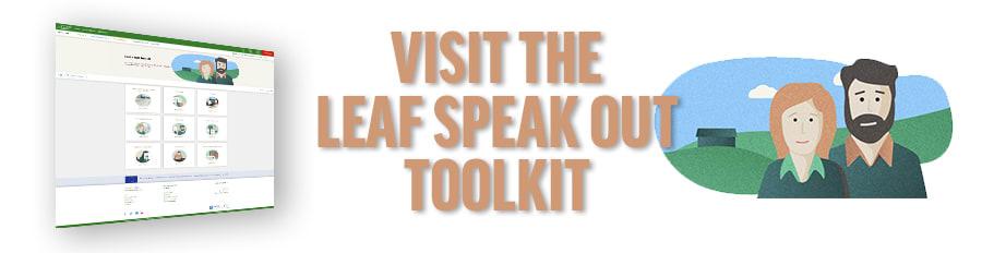 Visit the LEAF Speak Out Toolkit