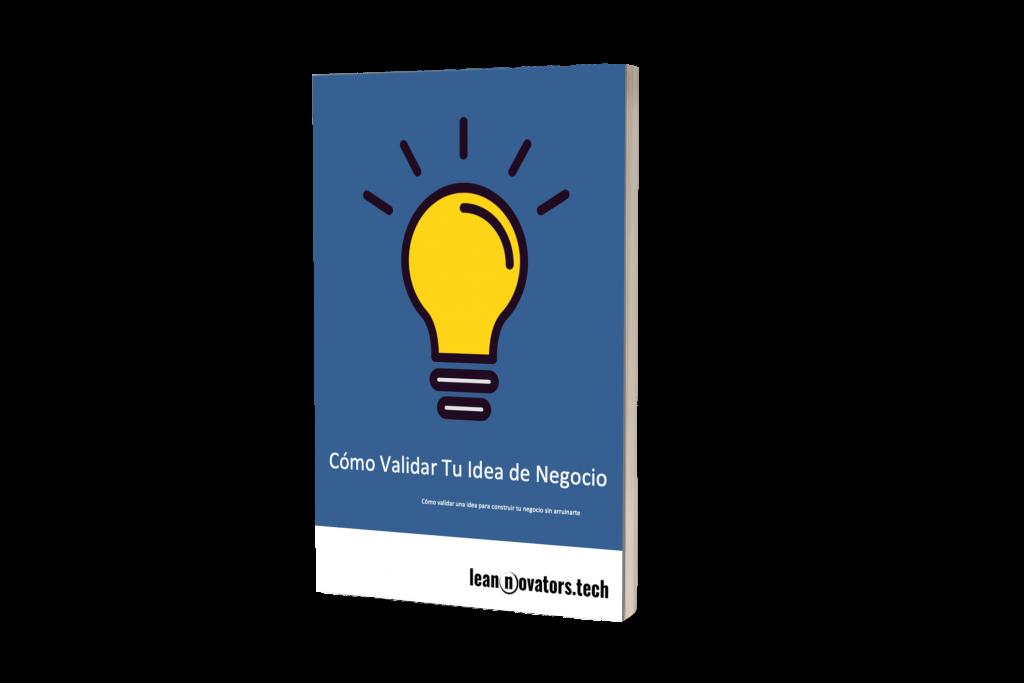 https://res.cloudinary.com/leannovators-tech/image/upload/v1591630533/media/2018/12/16/ebook-validar-idea-negocio_vmmrfo