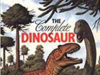 The Complete Dinosaur (Life of the Past): James Orville Farlow