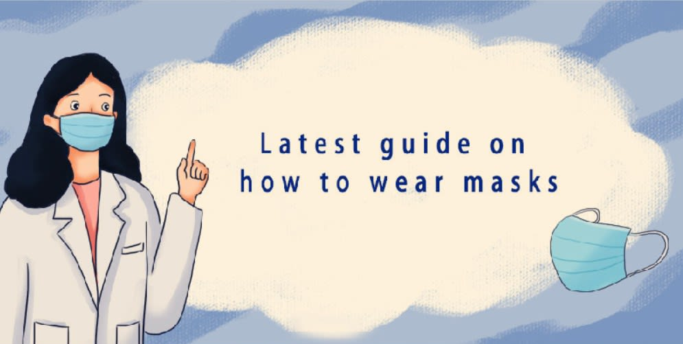 Latest guide on how to wear masks during COVID outbreak