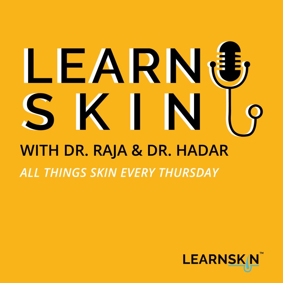 Learn Skin Podcast