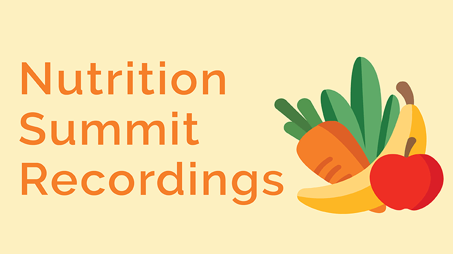 Nutrition Summit Recordings