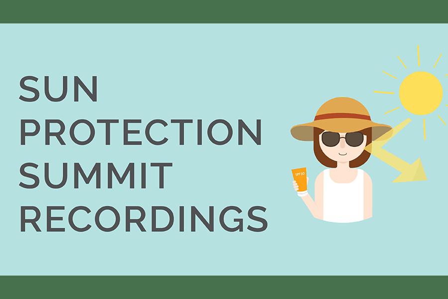 Sun Protection Summit Recordings