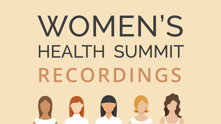 Women's Health Summit Recordings