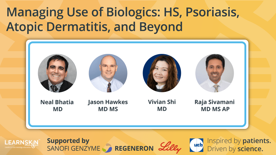 Managing Use of Biologics: HS, Psoriasis, Atopic Dermatitis, and Beyond