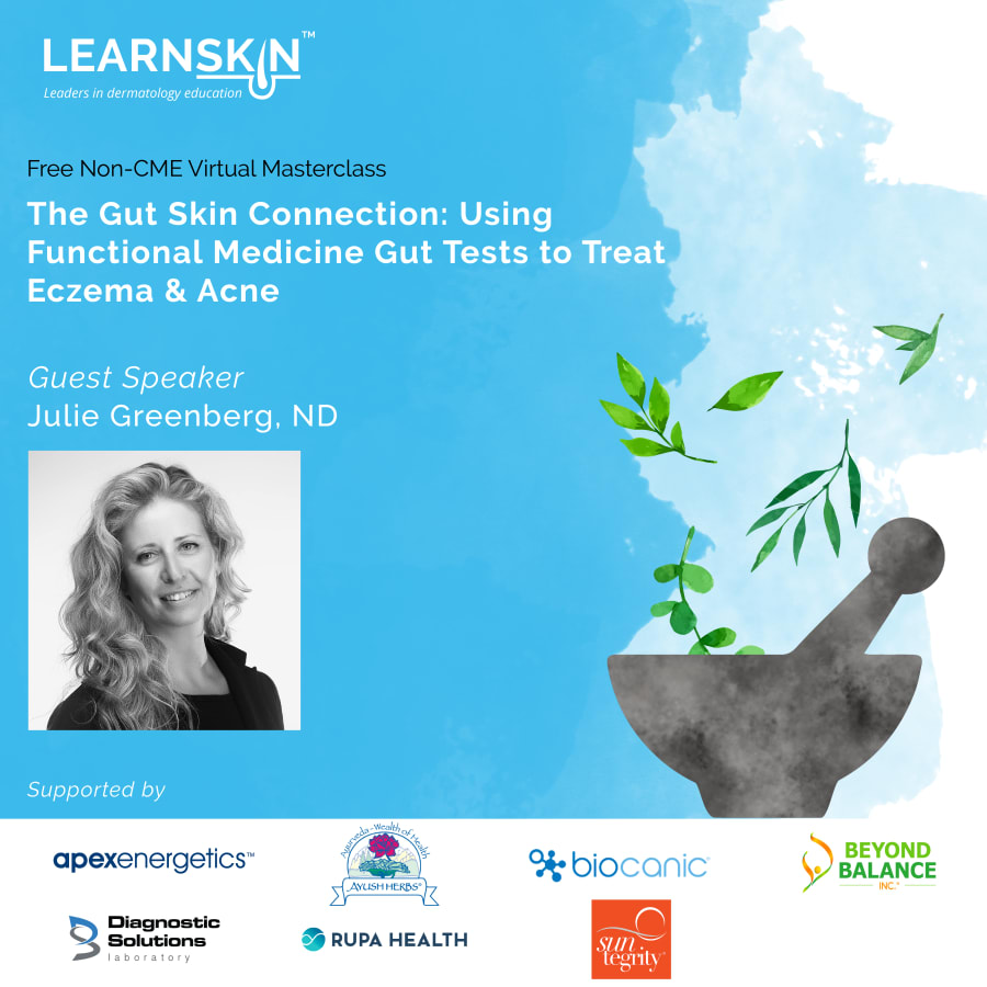 The Gut Skin Connection: Using Functional Medicine Gut Tests to Treat Eczema & Acne
