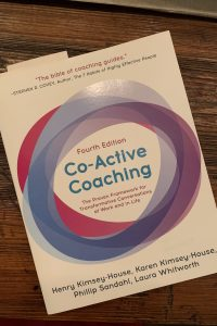 book cover of Co-Active Coaching: The Proven Framework for Transformative Conversations at Work and In Life