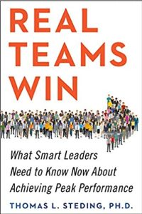 book cover of Real Teams Win: What Smart Leaders Need to Know Now About Achieving Peak Performance