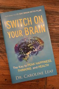 book cover of Switch on Your Brain: the Key to Peak Happiness, Thinking, and Health
