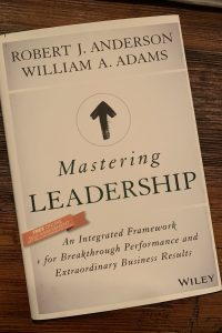book cover of Mastering Leadership: An Integrated Framework for Breakthrough Performance and Extraordinary Business Results