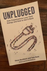 book cover of Unplugged: How Organizations Lose Their Energy and How to Get It Back