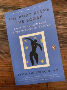 book cover of The Body Keeps the Score: Brain, Mind, and Body in the Healing of Trauma