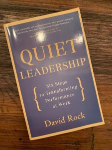 book cover of Quiet Leadership: Six Steps to Transforming Performance at Work
