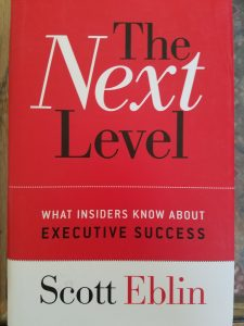 book cover of The Next Level:  What Insiders Know About Executive Success