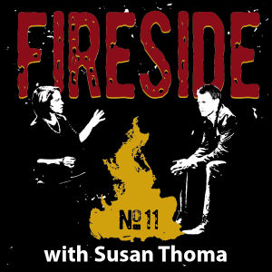 FIRESIDE No. 11 with Susan Thoma