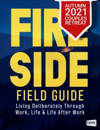 FIRESIDE FIELD GUIDE—A GATHERING