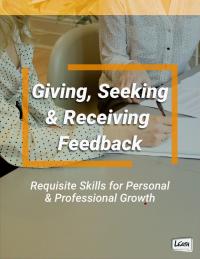 Giving, Seeking & Receiving Feedback