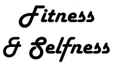 Fitness & Selfness