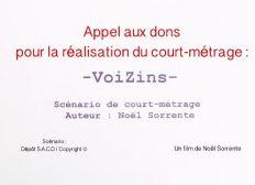 """""""VoiZins"""", un film de Noël Sorrente"""