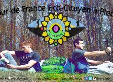 L'éveil Nomade - Tour de France Eco-Citoyen à Pied - Julien et Mickaël