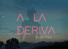 A la Deriva - Short film