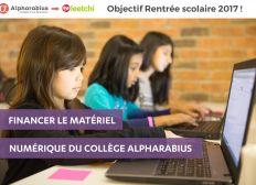 Financer le matériel numérique du collège Alpharabius !