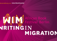 Writing in Migration - Berlins InterKontinental Book Festival