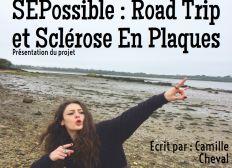 SEPossible : Road Trip et Sclérose En Plaques