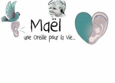 Maël, une oreille pour la vie