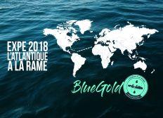 Blue Gold : Traversons l'Atlantique à la rame