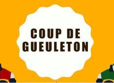 Coup de Gueuleton le film