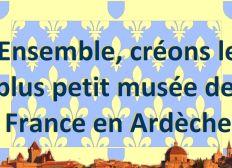 Musée éphémère sur l'histoire de l'Ardèche