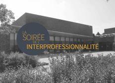 La Soirée de l'Interprofessionnalité