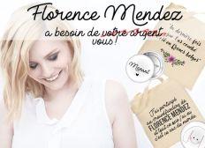 Un coup de pouce pour Florence Mendez
