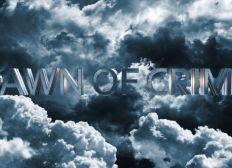 Dawn Of Crime Saison 5 ARC FINALE