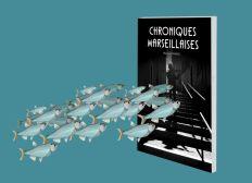 CHRONIQUES MARSEILLAISES