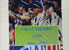AFC COLLERET C'EST FOU....T