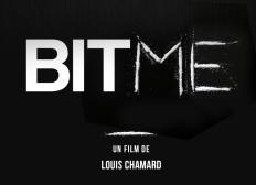 BITME | Un film de Louis Chamard