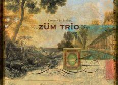 """Album de Züm trio """"Comme un tableau"""""""