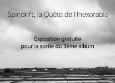 Sprindrift, l'exposition
