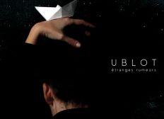 UBLOT - album Étranges rumeurs