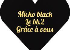 Micko black album merci public