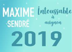 Maxime Sendré - Intoussable - Avignon 2019