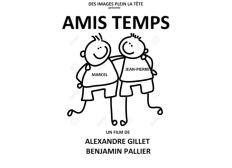 """Court métrage """"AMIS TEMPS"""""""